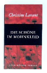 Lavant, Christine  Die schöne im Mohnkleid. Erzählung.