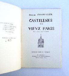 Paris - Charpentier, Octave  Cantilènes du vieux Paris.
