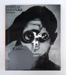 Feininger, Andreas  ANDREAS FEININGER.