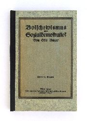 Bauer, Otto  Bolschewismus oder Sozialdemokratie?