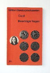 Gerstl, Elfriede  Berechtigte Fragen. Hörspiele.