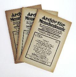Reitzenstein, Ferdinand Freiherr von (Hg.)  Archiv für Menschenkunde. I. Jahrg., Heft 3, 5 und 8