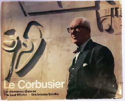 Bösiger, Willy  Le Corbusier. Les dernières Oeuvres. The Last Works. Die letzten Werke. (= Volume 8 des Oeures compètes publié par Willy Boesiger).