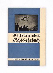 Amanshauser, Otto  Volkstümliches Schi-Lehrbuch.
