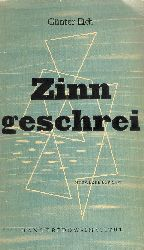 Eich, Günter  Zinngeschrei.