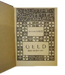 """2 Bände der """"Bibliothek berühmter Autoren"""" (in 1 Band): 1. Maxim GORKI - 2. Leonid ANDREJEW  Geld. Eine Erzählung. / Im Nebel. Eine Erzählung."""