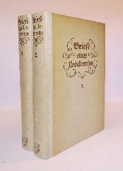 (Villers, Alexander von)  Briefe eines Unbekannten. Komplett in 2 Bänden. 2. Auflage.