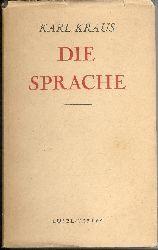 Kraus, Karl  Die Sprache. 3. Auflage.