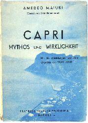 Maiuri, Amedeo  Capri. Mythos und Wirklichkeit.
