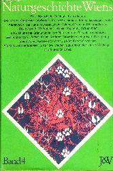 Starmühlner, Ferdinand / Ehrendorfer, Friedrich (Red.)  Naturgeschichte Wiens. Band IV (4. Band: Großstadtlandschaft, Randzone und Zentrum).