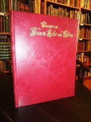 Chamisso, Adalbert von  Frauen-Liebe und Leben. Ein Lieder-Cyklus. Illustriert von R. Schoebel.