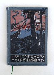 Eichert, Franz  Höhenfeuer. Gedichte.