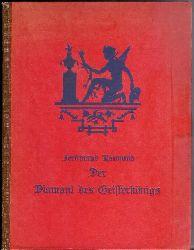 Raimund, Ferdinand / Hagel, Alfred (Illustr.)  Der Diamant des Geisterkönigs.