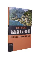 Komarek, Alfred  Salzkammergut. Reise durch ein unbekanntes Land. 2. Auflage.
