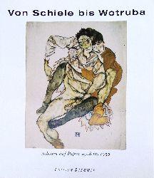 Hoerschelmann, Antonia / Weiermair, Peter (Hg.)  Von Schiele bis Wotruba. Arbeiten auf Papier 1908 bis 1938.