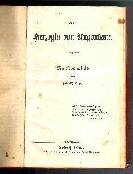 Costa, Heinrich  Die Herzogin von Angouleme. Ein Lebensbild.