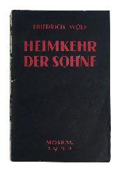 Wolf, Friedrich  Heimkehr der Söhne. Eine Novelle.