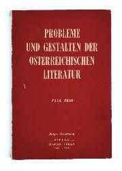 Reim, Paul  Probleme und Gestalten der österreichischen Literatur.