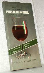 Anderson, Burton:  Italiens Weine. Vorwort von Hugh Johnson. Über 800 Weine aus 20 Regionen.