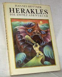 Hüttner, Hannes:  Herakles. Die zwölf Abenteuer.