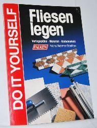 Bastian, Hans-Werner:  Fliesen legen. Verlagepläne - Material - Klebetechnik. Reihe: Do it yourself.