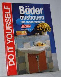 Bastian, Hans-Werner:  Bäder ausbauen und modernisieren. Reihe: Do it yourself.