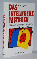 Eysenck, Hans Jürgen:  Das Intelligenz - Testbuch. Mit Tests für Superintelligente. Fähigkeiten - Begabungen - Persönlichkeit.