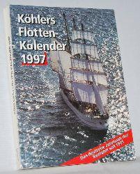 Witthöft, Hans Jürgen (Red.):  Köhlers Flotten - Kalender 1997. Das deutsche Jahrbuch der Seefahrt. Begründet 1901.