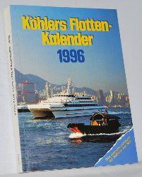 Witthöft, Hans Jürgen (Red.):  Köhlers Flotten - Kalender 1996. Das deutsche Jahrbuch der Seefahrt. Begründet 1901.