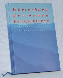 Holroyd, Stuart:  Wörterbuch der neuen Perspektiven.