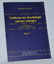 Wormer, Eberhard J.:  Syndrome der Kardiologie und ihre Schöpfer, Band 1.