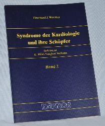 Wormer, Eberhard J.:  Syndrome der Kardiologie und ihre Schöpfer, Band 2.
