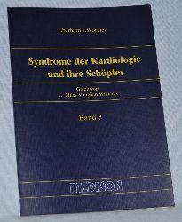 Wormer, Eberhard J.:  Syndrome der Kardiologie und ihre Schöpfer, Band 3.