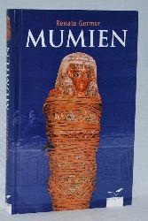 Germer, Renate:  Mumien.
