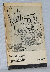 Brecht, Bertolt:  Gedichte.