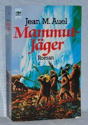 Auel, Jean M.:  Mammutjäger. Roman.