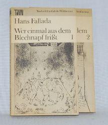 Fallada, Hans:  Wer einmal aus dem Blechnapf frißt. Reihe: TdW Taschenbibliothek der Weltliteratur.