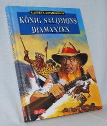 Haggard, H. Rider:  König Salomons Diamanten. Illustrierte Jugendklassiker.