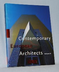 Jodidio, Philip:  Contemporary European Architects. Volume III.