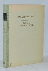 Büchner, Georg:  Das eherne Gesetz. Die Dichtungen Georg Büchners. Dieses Buch erscheint als erstes Werk der Sammlung