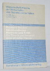 Boudon, Raymond:  Strukturalismus - Methode und Kritik. Zur Theorie und Semantik eines aktuellen Themas.