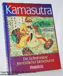 Vatsyayana / Fowkes:   Kamasutra - Ananga-Ranga. Der duftende Garten. - Die Geheimnisse fernöstlicher Liebeskunst. Nach der Übersetzung von Sir Richard Burton und F. F. Arbuthnot herausgegeben und eingeleitet von Charles Fowkes.
