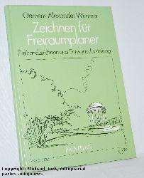 Wimmer, Clemens Alexander:  Zeichnen für Freiraumplaner. Freihandzeichnen und Entwurfsdarstellung.