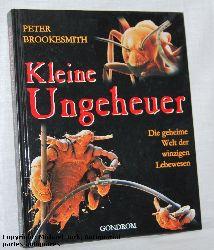 Brookesmith, Peter:  Kleine Ungeheuer. Die geheime Welt der winzigen Lebewesen.