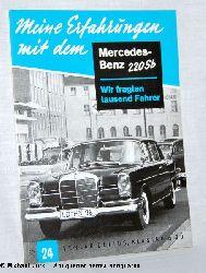 Hansen, Klaus (Red.):  Meine Erfahrungen mit dem Mercedes Benz 220 Sb. - Wir fragten tausend Fahrer. Heft 24.