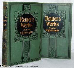 Fritz Reuters Werke. Neuillustrierte Ausgabe in zwei Bänden. Mit einer biographischen Einleitung von Adolf Wilbrandt.