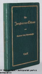 Blennerhassett, Charlotte Lady:  Die Jungfrau von Orleans. FRAUENLEBEN - Eine Sammlung von Lebensbeschreibungen hervorragender Frauen. Band IX.