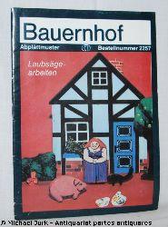 Fankhänel, K. (Entwürfe):  Bauernhof - Abplättmuster Laubsägearbeiten. Bestellnummer 2257.