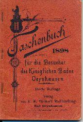 Taschenbuch für die Besucher des Königlichen Bades Oeynhausen. 1898.