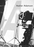 Grundberg, Andy und David Adamson. Atelier Adamson. Engl. /Franz.